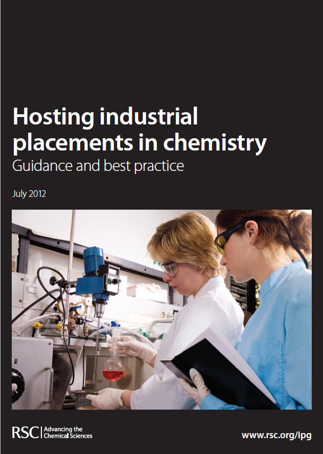 Hosting industrial placements in chemistry: Guidance and best practice (for RSC, 2012)